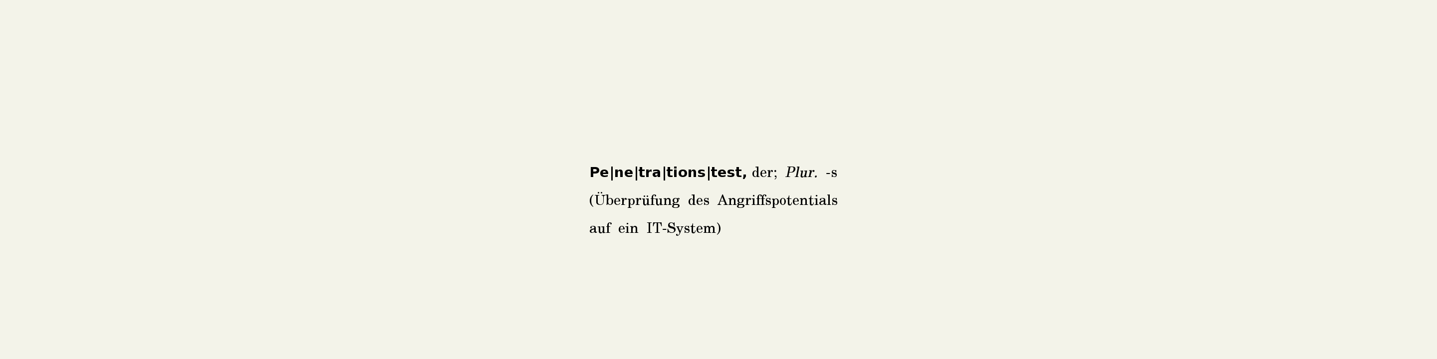 Wörterbuchdefinition Penetrationstest
